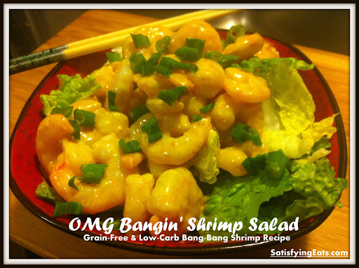 OMG Bangin' Shrimp Salad (Grain-Free, Dairy-Free & Low-Carb)