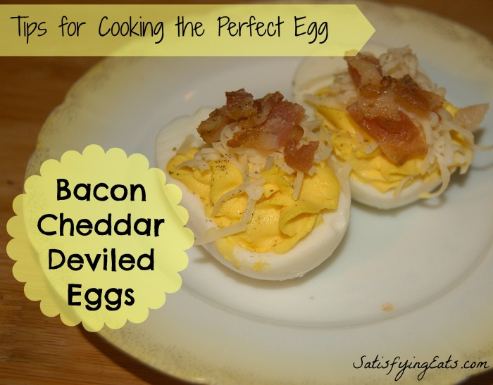 Bacon-Cheddar Deviled Eggs & All about the PERFECT Egg ...